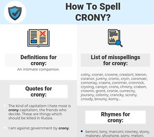 crony, spellcheck crony, how to spell crony, how do you spell crony, correct spelling for crony