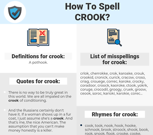 crook, spellcheck crook, how to spell crook, how do you spell crook, correct spelling for crook
