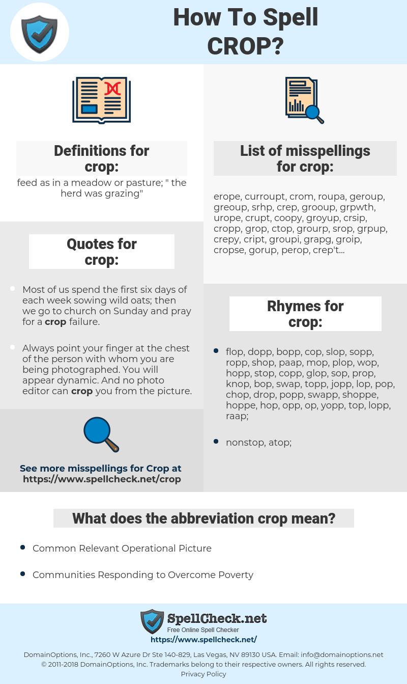 crop, spellcheck crop, how to spell crop, how do you spell crop, correct spelling for crop