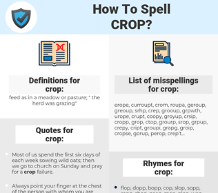 crop, spellcheck crop, how to spell crop, how do you spell crop, correct spelling for crop