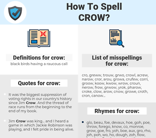 crow, spellcheck crow, how to spell crow, how do you spell crow, correct spelling for crow