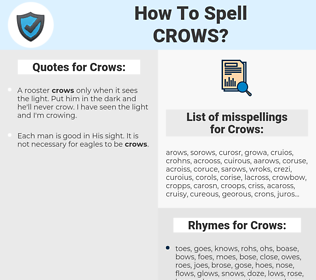 Crows, spellcheck Crows, how to spell Crows, how do you spell Crows, correct spelling for Crows