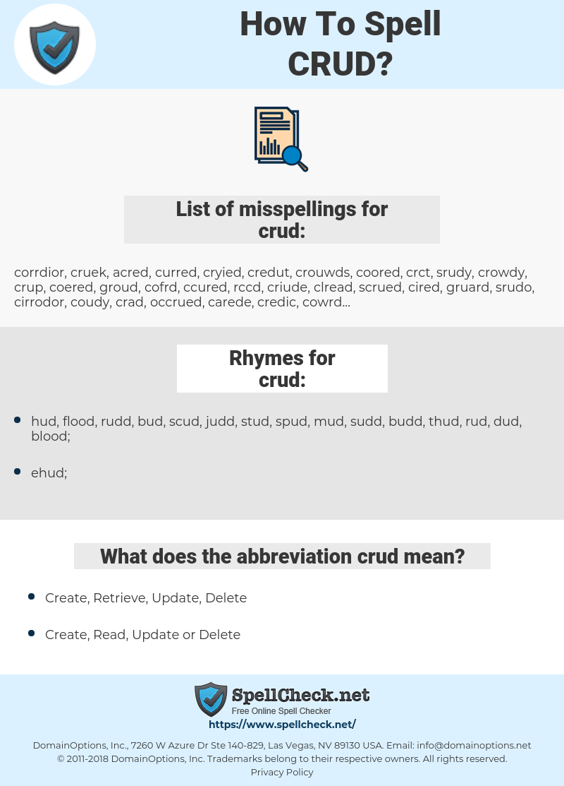 crud, spellcheck crud, how to spell crud, how do you spell crud, correct spelling for crud