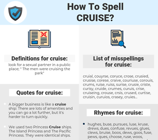 cruise, spellcheck cruise, how to spell cruise, how do you spell cruise, correct spelling for cruise