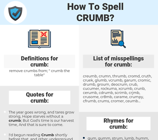 crumb, spellcheck crumb, how to spell crumb, how do you spell crumb, correct spelling for crumb