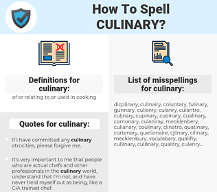 culinary, spellcheck culinary, how to spell culinary, how do you spell culinary, correct spelling for culinary