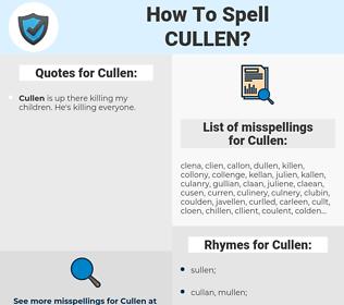 Cullen, spellcheck Cullen, how to spell Cullen, how do you spell Cullen, correct spelling for Cullen