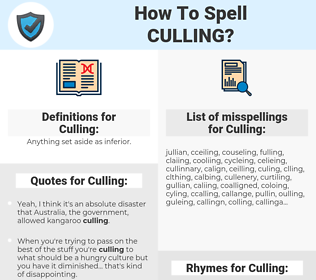 Culling, spellcheck Culling, how to spell Culling, how do you spell Culling, correct spelling for Culling
