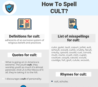 cult, spellcheck cult, how to spell cult, how do you spell cult, correct spelling for cult