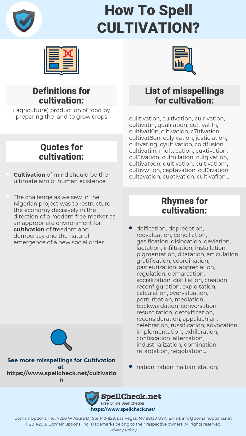 cultivation, spellcheck cultivation, how to spell cultivation, how do you spell cultivation, correct spelling for cultivation