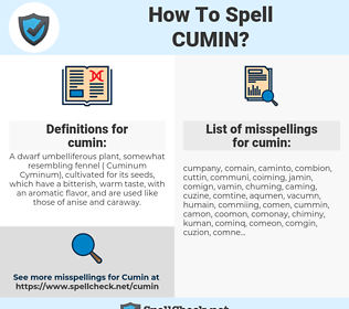 cumin, spellcheck cumin, how to spell cumin, how do you spell cumin, correct spelling for cumin