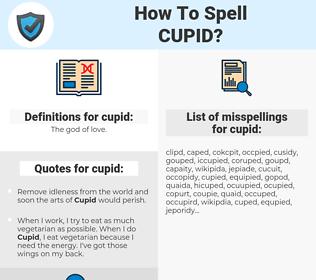cupid, spellcheck cupid, how to spell cupid, how do you spell cupid, correct spelling for cupid
