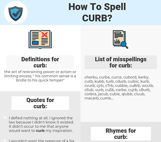 curb, spellcheck curb, how to spell curb, how do you spell curb, correct spelling for curb