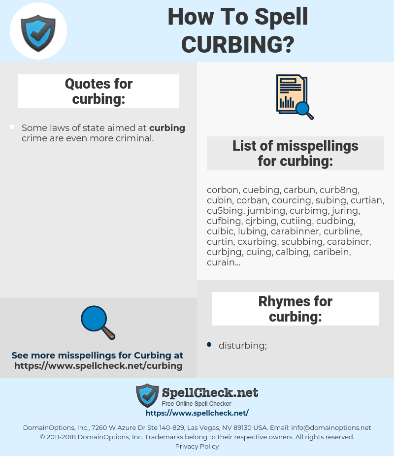 curbing, spellcheck curbing, how to spell curbing, how do you spell curbing, correct spelling for curbing