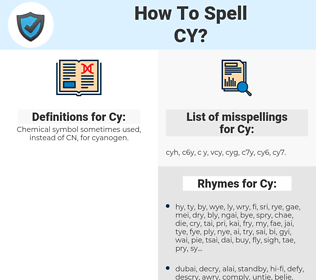 Cy, spellcheck Cy, how to spell Cy, how do you spell Cy, correct spelling for Cy