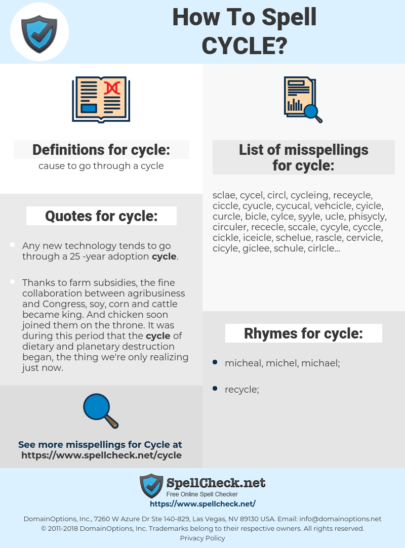 cycle, spellcheck cycle, how to spell cycle, how do you spell cycle, correct spelling for cycle