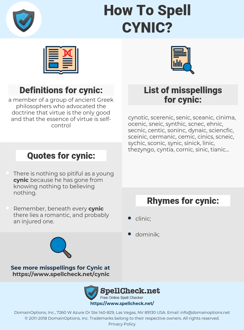 cynic, spellcheck cynic, how to spell cynic, how do you spell cynic, correct spelling for cynic