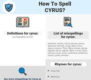 cyrus, spellcheck cyrus, how to spell cyrus, how do you spell cyrus, correct spelling for cyrus
