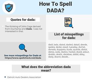 dada, spellcheck dada, how to spell dada, how do you spell dada, correct spelling for dada