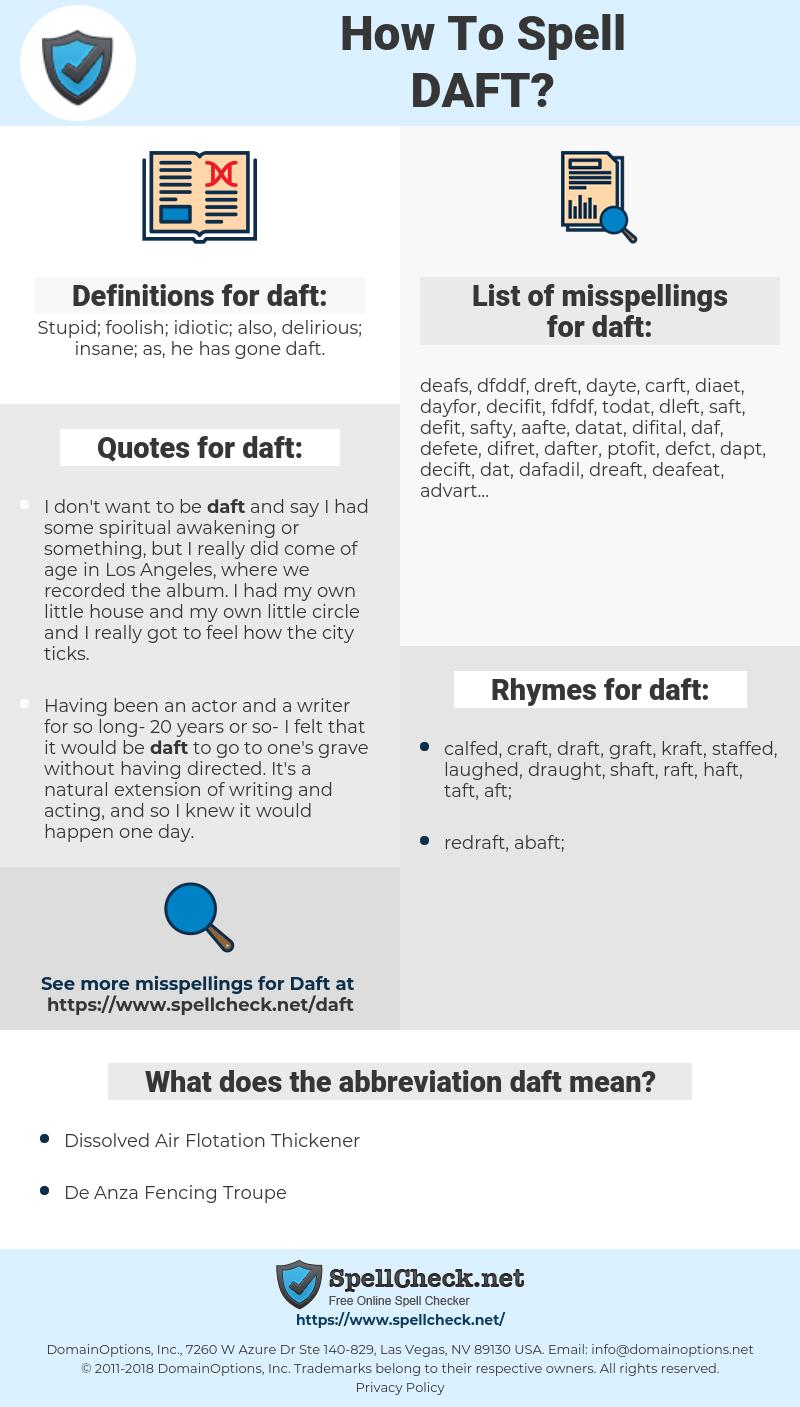 daft, spellcheck daft, how to spell daft, how do you spell daft, correct spelling for daft