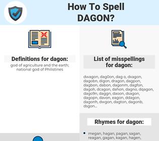dagon, spellcheck dagon, how to spell dagon, how do you spell dagon, correct spelling for dagon