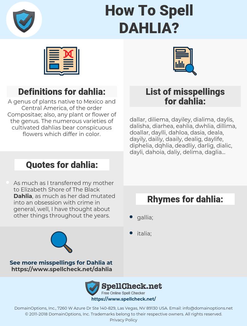 dahlia, spellcheck dahlia, how to spell dahlia, how do you spell dahlia, correct spelling for dahlia