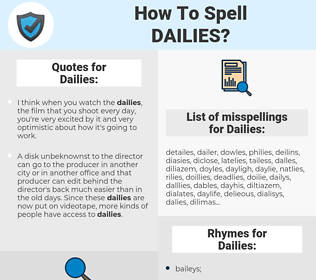 Dailies, spellcheck Dailies, how to spell Dailies, how do you spell Dailies, correct spelling for Dailies