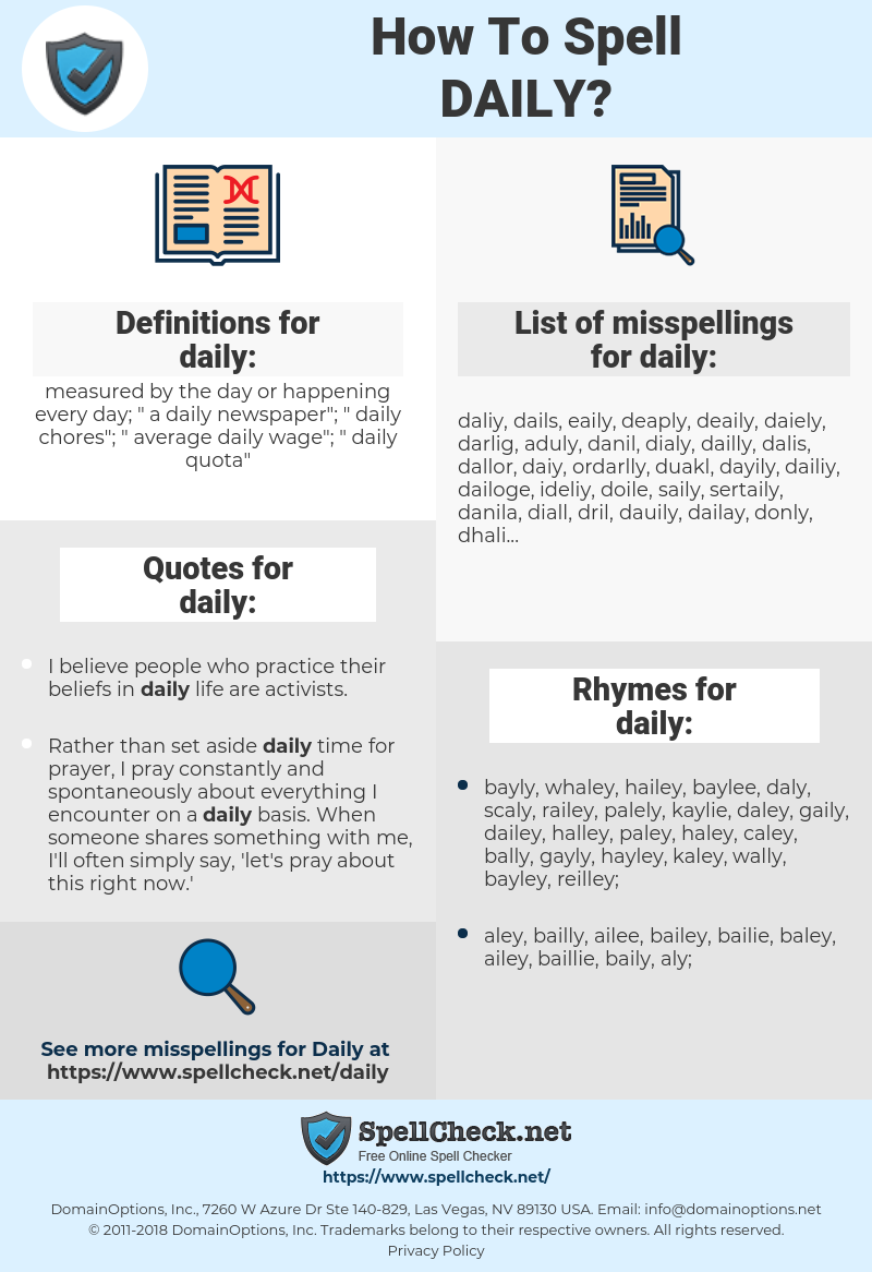 daily, spellcheck daily, how to spell daily, how do you spell daily, correct spelling for daily