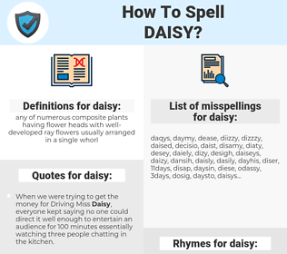 daisy, spellcheck daisy, how to spell daisy, how do you spell daisy, correct spelling for daisy