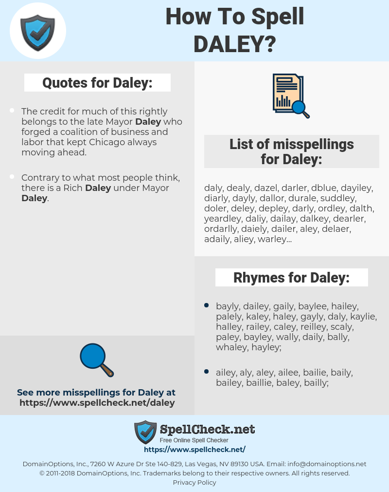 Daley, spellcheck Daley, how to spell Daley, how do you spell Daley, correct spelling for Daley