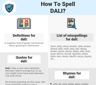 dali, spellcheck dali, how to spell dali, how do you spell dali, correct spelling for dali