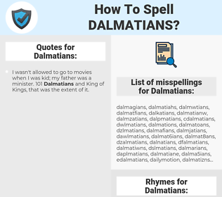 Dalmatians, spellcheck Dalmatians, how to spell Dalmatians, how do you spell Dalmatians, correct spelling for Dalmatians