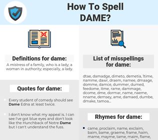 dame, spellcheck dame, how to spell dame, how do you spell dame, correct spelling for dame