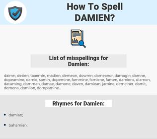 Damien, spellcheck Damien, how to spell Damien, how do you spell Damien, correct spelling for Damien