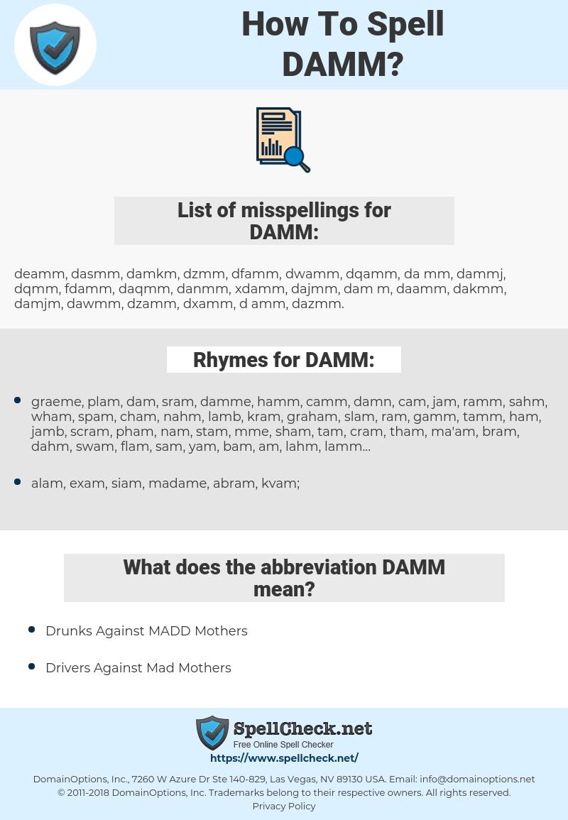 DAMM, spellcheck DAMM, how to spell DAMM, how do you spell DAMM, correct spelling for DAMM