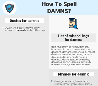 damns, spellcheck damns, how to spell damns, how do you spell damns, correct spelling for damns