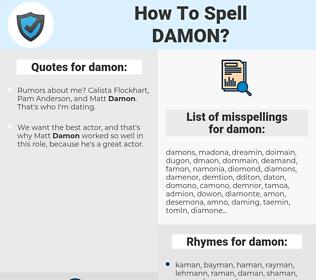 damon, spellcheck damon, how to spell damon, how do you spell damon, correct spelling for damon