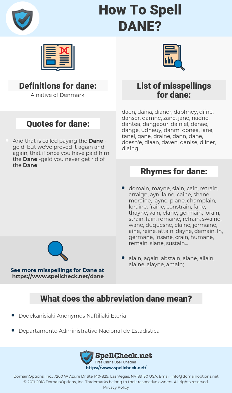 dane, spellcheck dane, how to spell dane, how do you spell dane, correct spelling for dane