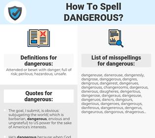 dangerous, spellcheck dangerous, how to spell dangerous, how do you spell dangerous, correct spelling for dangerous