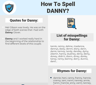 Danny, spellcheck Danny, how to spell Danny, how do you spell Danny, correct spelling for Danny
