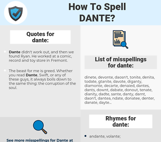 dante, spellcheck dante, how to spell dante, how do you spell dante, correct spelling for dante