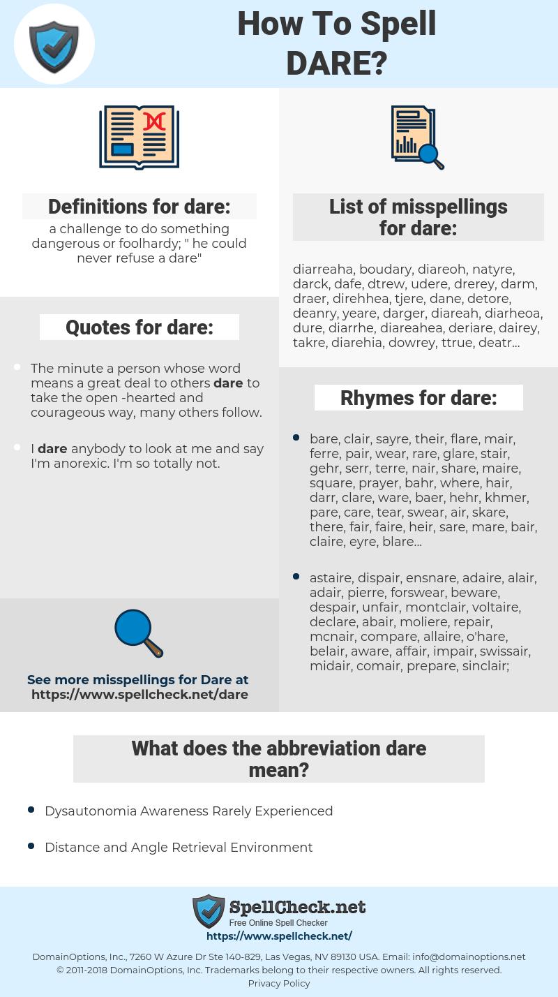dare, spellcheck dare, how to spell dare, how do you spell dare, correct spelling for dare