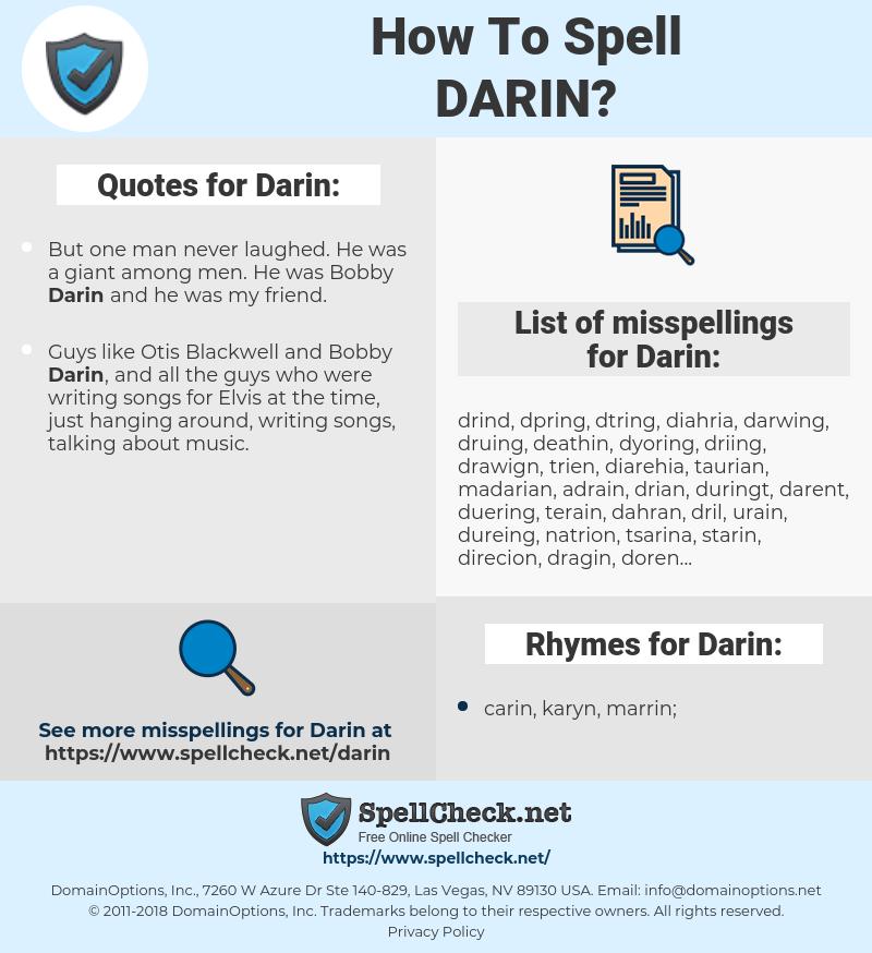Darin, spellcheck Darin, how to spell Darin, how do you spell Darin, correct spelling for Darin