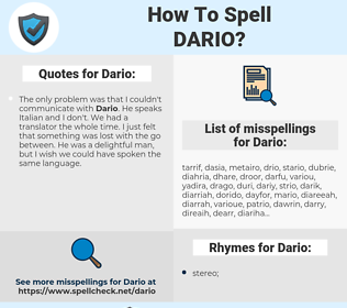 Dario, spellcheck Dario, how to spell Dario, how do you spell Dario, correct spelling for Dario