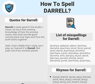 Darrell, spellcheck Darrell, how to spell Darrell, how do you spell Darrell, correct spelling for Darrell