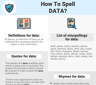 data, spellcheck data, how to spell data, how do you spell data, correct spelling for data