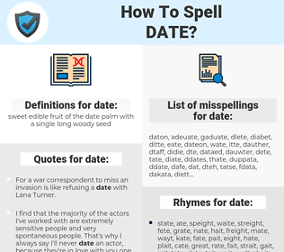 date, spellcheck date, how to spell date, how do you spell date, correct spelling for date