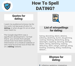 dating, spellcheck dating, how to spell dating, how do you spell dating, correct spelling for dating