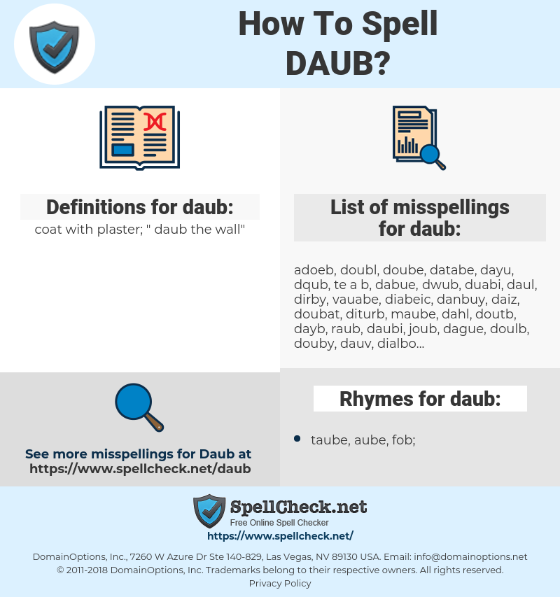 daub, spellcheck daub, how to spell daub, how do you spell daub, correct spelling for daub
