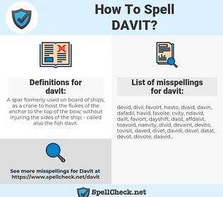 davit, spellcheck davit, how to spell davit, how do you spell davit, correct spelling for davit